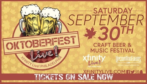Oktoberfest Live! 2017 - Philadelphia Craft Beer & Music Festival