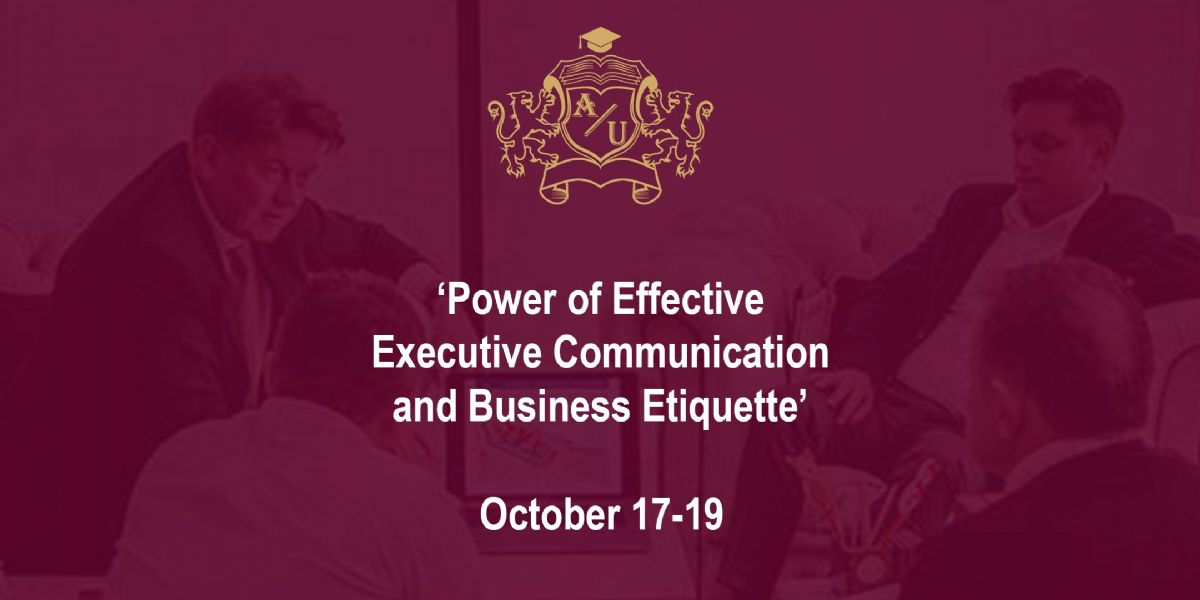 A 2-day Intensive Business Seminar 'The Power of Effective Executive Communication'