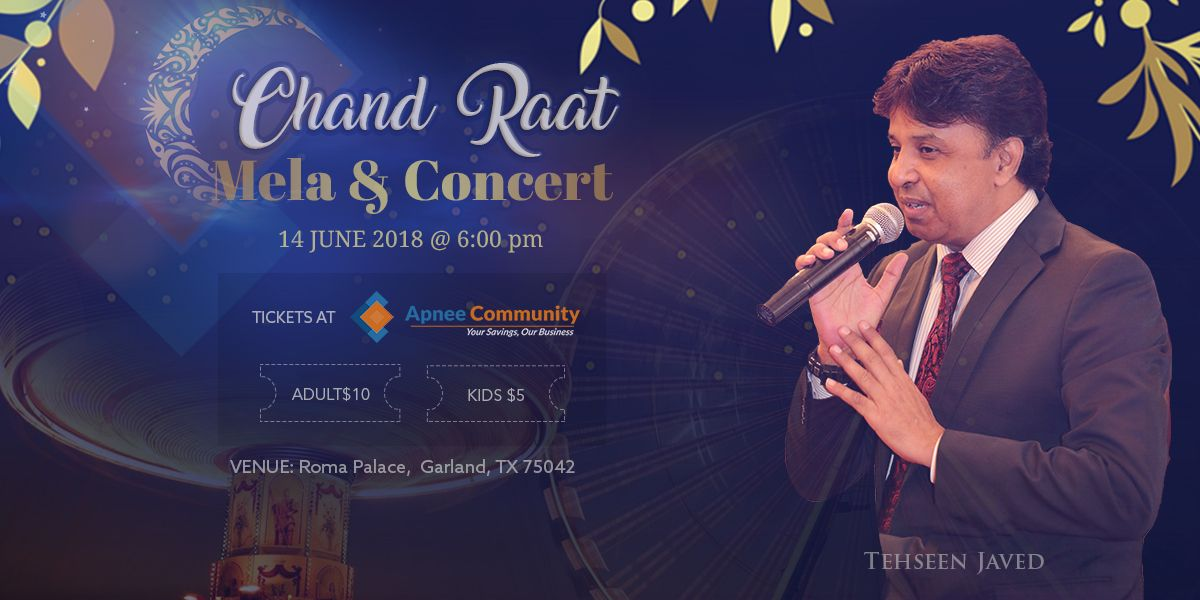 Chand Raat Mela and Concert Live in Garland, Tx