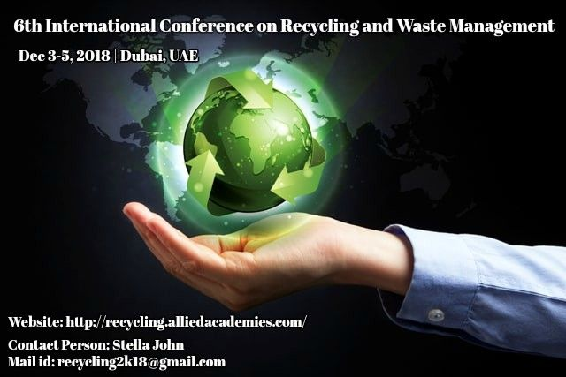 6th International Conference on Recycling and Waste Management