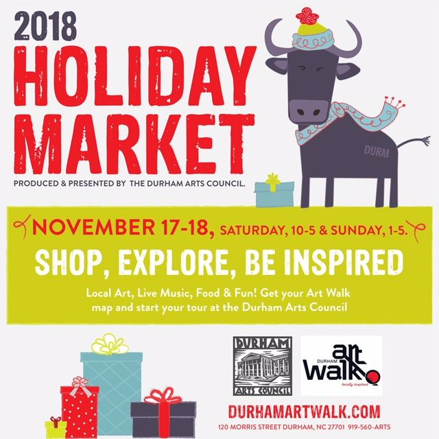 The Durham Art Walk Holiday Market