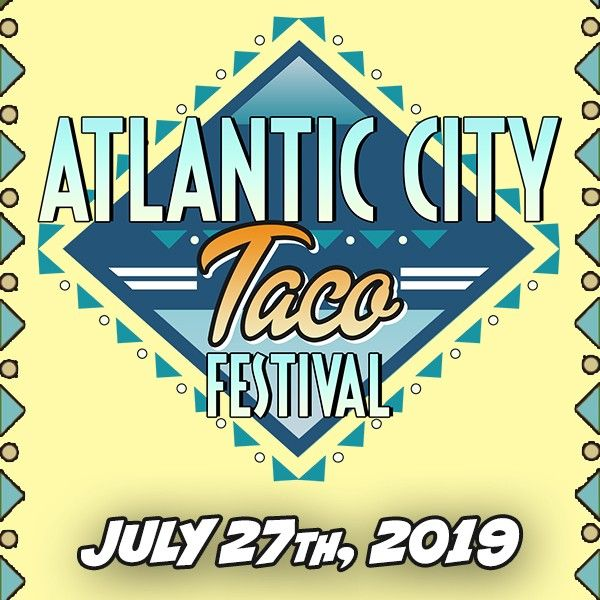 Atlantic City Taco Festival