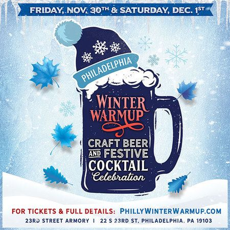 'Winter Warmup' Philadelphia Craft Beer and Festive Cocktail Celebration