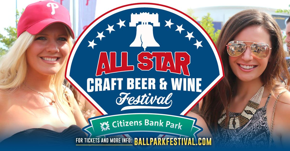 The Philadelphia All-Star Craft Beer, Wine, and Cocktail Festival -