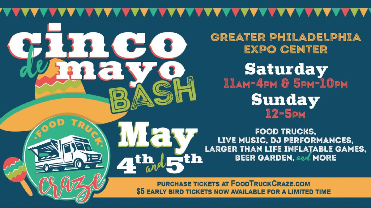 Cinco De Mayo Bash Presented by Food Truck Craze