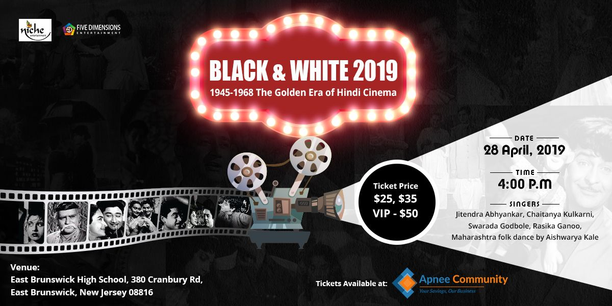 Black & White (A Golden Era of Hindi Cinema) – New Jersey