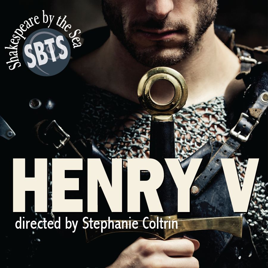 Shakespeare by the Sea's Henry V