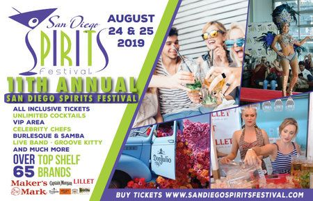 11th San Diego Spirits Festival August 24 - 25 2019