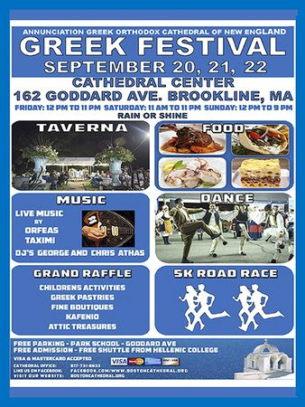 GREEK FESTIVAL 162 Goddard Av. Brookline, MA  dancing, music, free admit.