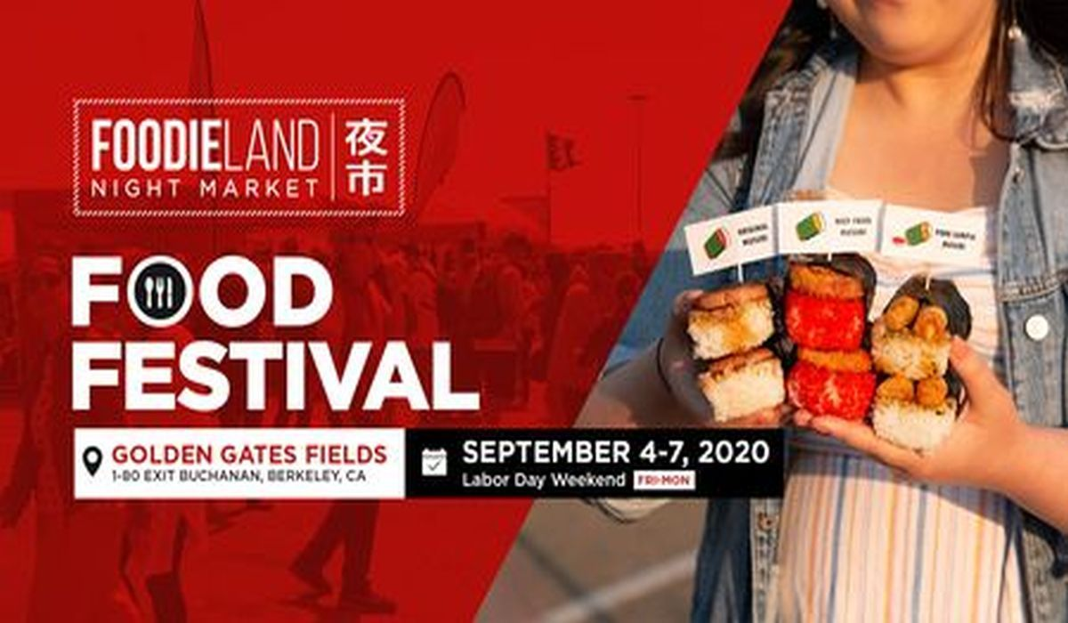 FoodieLand Night Market - SF Bay Area (September 4-7, 2020) | Labor Day