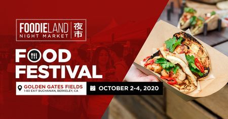 FoodieLand Night Market  - SF Bay Area (October 2-4)