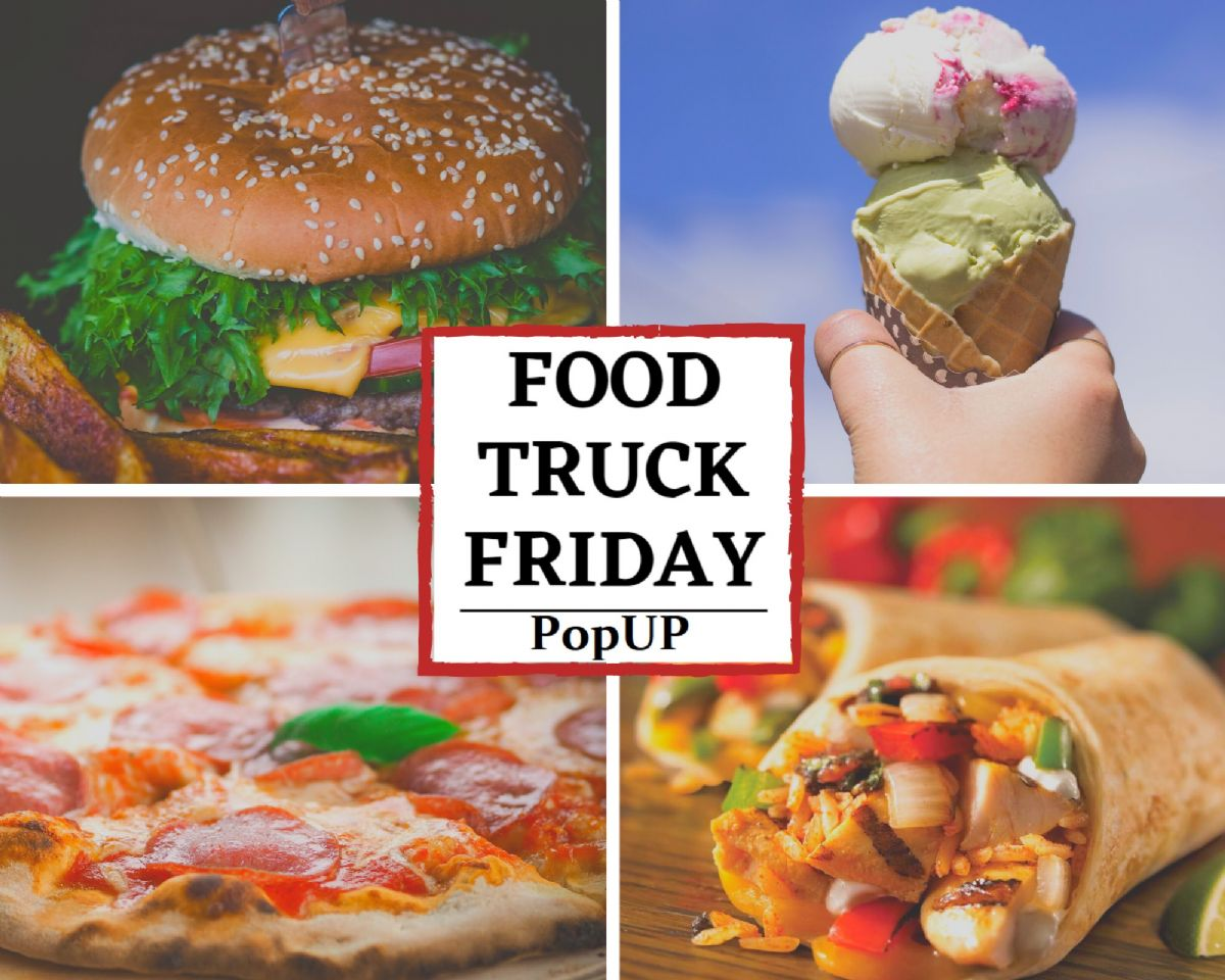A Food Truck Friday Weekly PopUP - 9/25