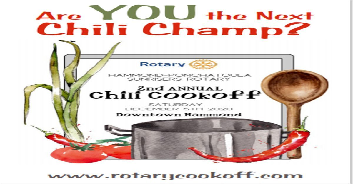 Hammond-Ponchatoula Sunrisers Rotary 2nd Annual Chili Cook-Off December 5th in Downtown Hammond